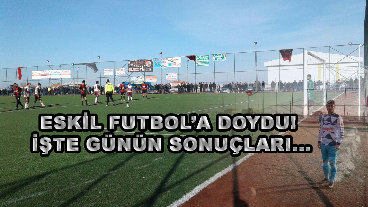 Eskil Bugün Futbol'a Doydu!
