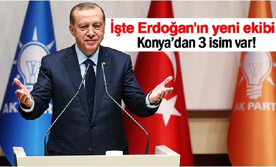 İşte Erdoğan'ın yeni ekibi
