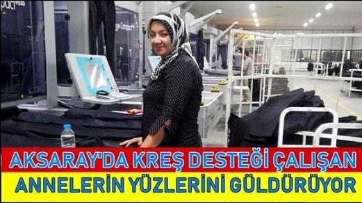 Aksaray'da kreş desteği çalışan annelerin yüzünü güldürüyor