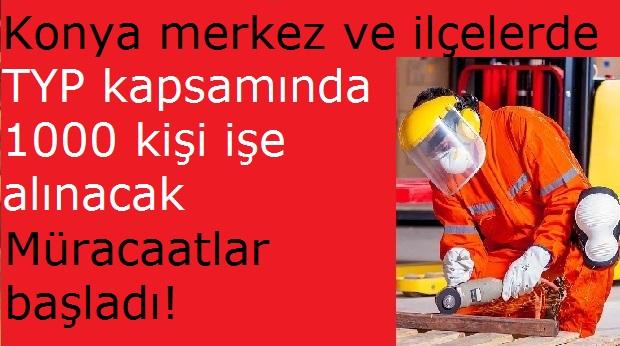 TYP Kapsamında Konya Merkez ve İlçelerde Bin Kişi işe alacak