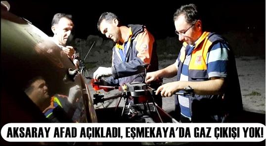 """AFAD açıkladı, """"Eşmekaya'da gaz çıkışı yok!"""""""
