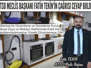 ATSO Meclis Başkanı Fatih Tekin'in çağrısı cevap buldu