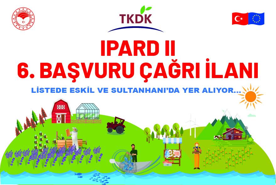 """TKDK 6. Başvururu Çağrı İlanına çıktı, """"Listede Eskil ve Sultanhanı da Yer alıyor"""""""