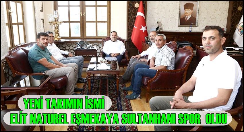 """Yeni Takımın İsmi """"Elit Nuturel Eşmekaya Sultanhanıspor' Oldu"""