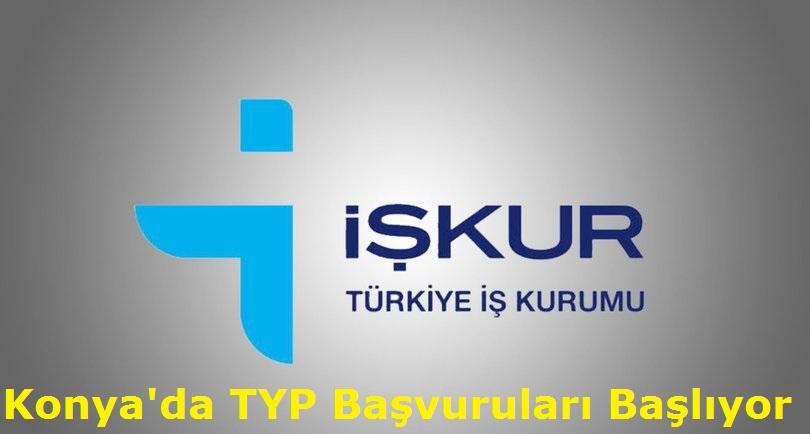 Konya'da TYP Başvuruları Başlıyor