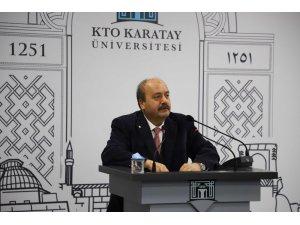 KTO Karatay Üniversitesinin konuğu Prof. Dr. İbrahim Özkol oldu