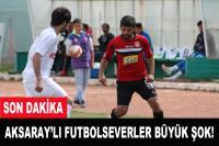 Aksaraylı Futbolsevere Büyük Şok! Aksarayspor Ligden Düştü