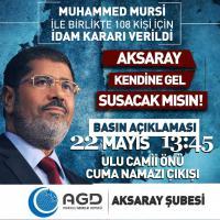AGD Aksaray Mursi'ye Verilen İdam Kararını Protesto Edecek