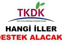 TKDK, hangi illerde destek verecek?