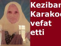Keziban Karakoç vefat etti