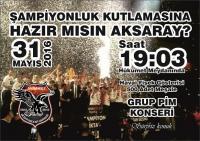 Aksaray Beşiktaşlılar Şampiyonluğu Kutluyacak!
