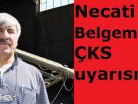 Necati Belgemen'den ÇKS uyarısı