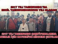 Eskil Taekwondo ekibi Kayseri'de 2017 hazırlık çalışmalarına katıldı!