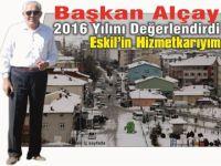 Başkan Alçay'dan 2016 yılı hizmet değerlendirmesi