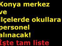 TYP Kapsamında Konya merkez ve ilçelerde okullara personel alınacak! İşte tam liste