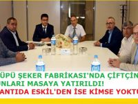 Balküpü Şeker Fabrikası'nda Çiftçinin Sorunları Konuşuldu!