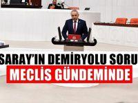 Aksaray-Ulukışla demir yolu sorunu Meclis'e taşındı!