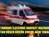 Sultanhanı'nda araçtan düşen çocuk ağır yaralandı