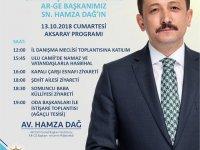 AK Parti Genel Başkan Yardımcısı Hamza Dağ, Aksaray'a Geliyor