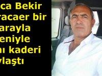 Karacaer ailesinin acı günü! Amca Bekir Karacaer bir ay arayla yiğeniyle aynı kaderi paylaştı