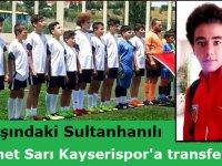 13 Yaşındaki Sultanhanılı Futbolcu Kayserispor Altyapısına Transfer Oldu