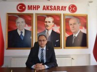 MHP Aksaray İl Başkanı Çölkesen'den yerel seçimlere ilişkin önemli açıklama