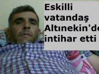 Eskilli vatandaş Altınekin'de intihar etti