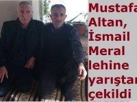 Mustafa Altan, İsmail Meral lehine yarıştan çekildi