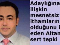 Adaylığına ilişkin mesnetsiz ithamların olduğunu ifade eden Altan'dan sert tepki