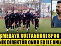 Eskil Belediyespor'un eski Hocası Onur Er, Eşmekaya Sultanhanıspor'da