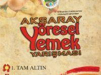 Aksaray'da Yöresel Yemek Yarışması Gerçekleştiriliyor