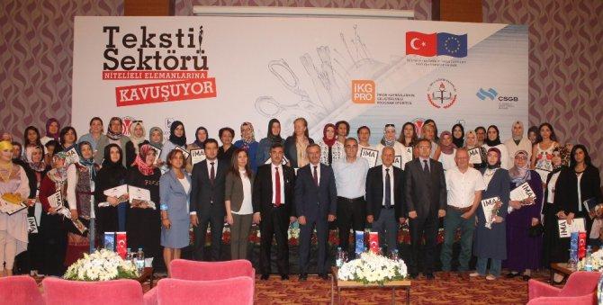 Konya'da tekstil sektörünün nitelikli elemanları sertifikalarını aldı