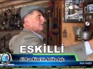 Eskilli Ali Rıza Köse'nin Antika Tutkusu